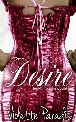 Desire: The Millionaire Count