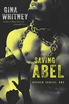 Saving Abel by Gina Whitney