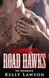 Road Hawks (MC Romance)