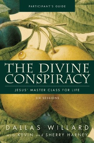 The Divine Conspiracy Participants Guide: Jesus Master Class for Life