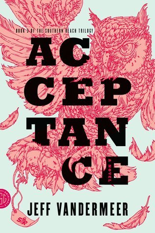 Acceptance (Southern Reach, #3)