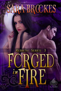 Forged in Fire by Sara Brookes