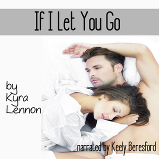 if-i-let-you-go