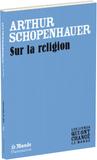 Sur la religion by Arthur Schopenhauer