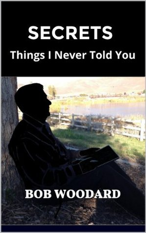 Secrets: Things I Never Told You