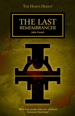 The Last Remembrancer (The Horus Heresy #Short Story)