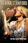 Twenty-One Year Rule (The Rule, #3)