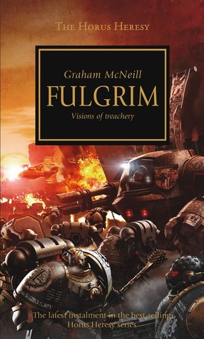 Fulgrim by Graham McNeill