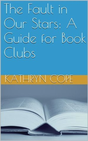 The Fault in Our Stars: A Guide for Book Clubs (The Reading Room Book Group Notes)