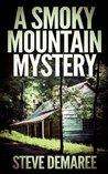 A Smoky Mountain Mystery (Off the Beaten Path #4)