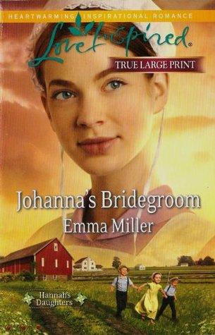 Johannas Bridegroom : Hannahs Daughters(Hannahs Daughters 6) (ePUB)