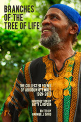branches-of-the-tree-of-life-the-collected-poems-of-abiodun-oyewole-1969-2013