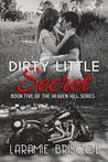 Dirty Little Secret (Heaven Hill, #5)