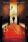 Il baco da seta by Robert Galbraith