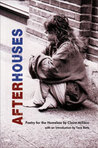 After Houses: Poetry for the Homeless by Claire Millikin