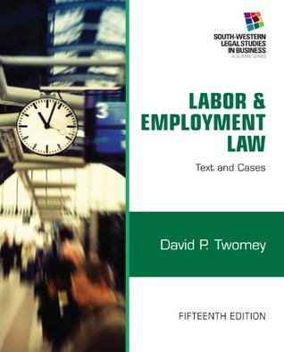 Labor and Employment Law: Text & Cases