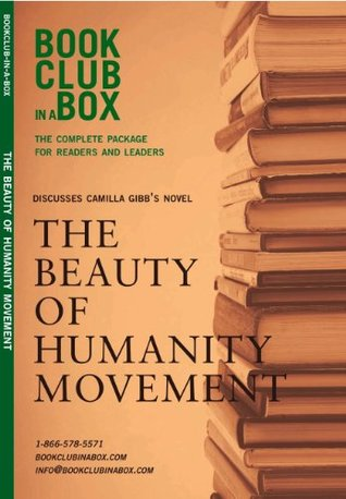 Bookclub-in-a-Box Discusses The Beauty ofHumanity Movement, by Camilla Gibb: The Complete Package for Readers and Leaders