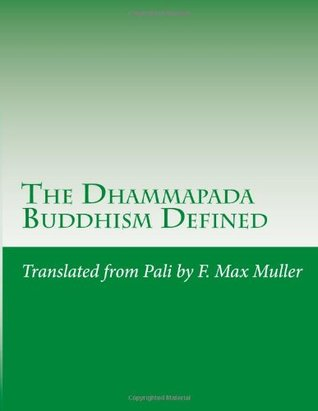 The Dhammapada: Buddhism Defined