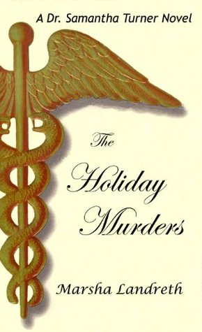 The Holiday Murders (Dr. Samantha Turner Mysteries Book 1)