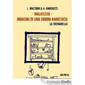 Malatesta - Indagini di uno sbirro anarchico: La tremarella (Pietro Malatesta, #5)