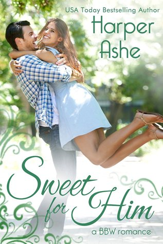 Sweet for Him