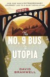 The No.9 Bus to Utopia