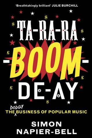 Ta-Ra-Ra-Boom-De-Ay: The Business of Popular Music