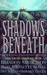 Shadows Beneath by Brandon Sanderson