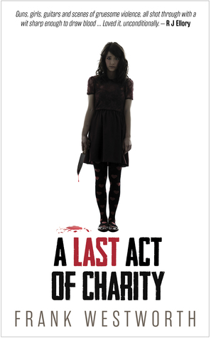 A Last Act of Charity (Killing Sisters, #1)