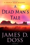 A Dead Man's Tale (Charlie Moon #15)