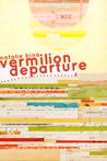 Vermilion Departure