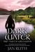 Dark Water (Wild Water, #2)