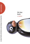 The Boy Book: A Study of Habits and Behaviors, Plus Techniques for Taming Them (Ruby Oliver, #2)