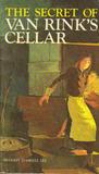 The Secret of Van Rink's Cellar