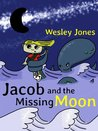 Jacob and the Missing Moon