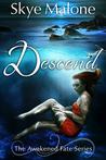 Descend (Awakened Fate #2)
