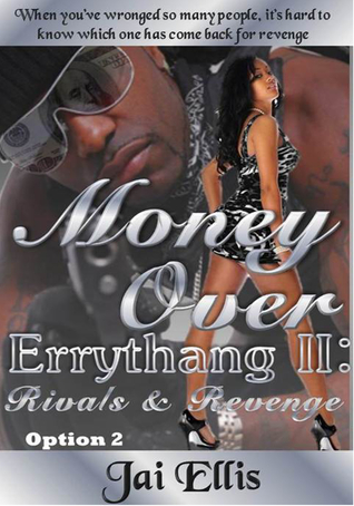 Money Over Errythang II: Rivals & Revenge Option 2