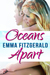 Oceans Apart by Emma Fitzgerald
