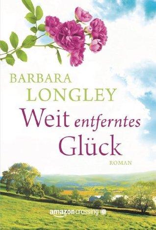 Descargar Weit entferntes glück epub gratis online Barbara Longley