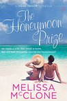 The Honeymoon Prize (Honeymoon #3)