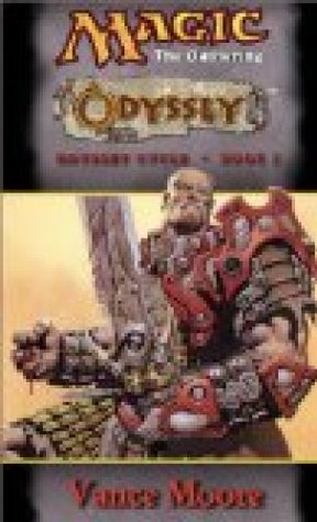 Magic the Gathering:Odyssey (Odyssey Cycle Book 1)