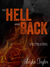 To Hell and Back by Leigha Taylor