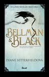 Bellman & Black by Diane Setterfield
