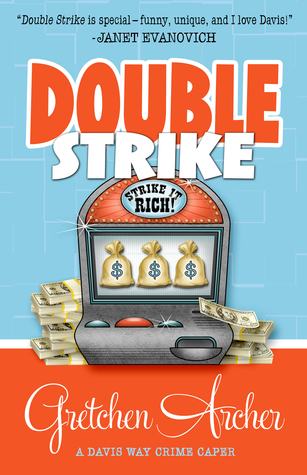 Double Strike (Davis Way Crime Caper, #3)