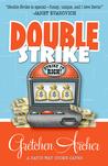Double Strike (Davis Way Crime Caper, #3)