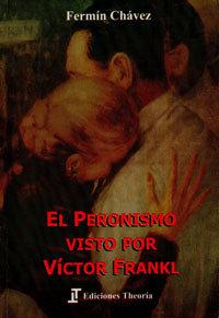 El Peronismo Visto por Viktor Frankl