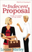 The Indecent Proposal (What...