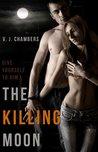 The Killing Moon (Cole and Dana, #1)