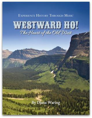 Westward ho!: The heart of the old west