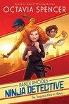 The Sweetest Heist in History (Randi Rhodes, Ninja Detective, #2)